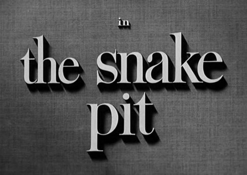 A Title Card Screen for the movie: The Snake Pit (1948)